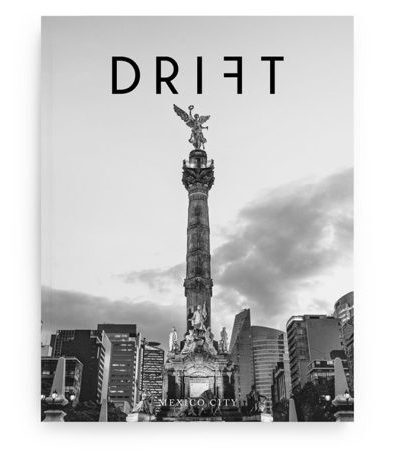Drift Magazine Volume 6: Mexico City