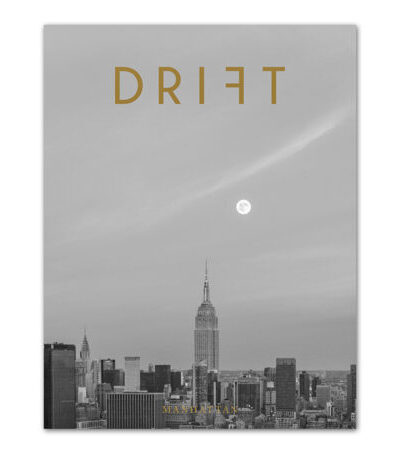 Drift Magazine Volume 10: Manhattan